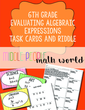 6th Grade Evaluating Algebraic Expressions Task Cards and Riddle
