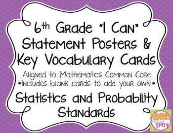 6th Grade I Can Posters & Key Vocab CCSS Math: Statistics
