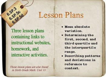 6th Grade Math:  6.SP.3, 6.SP.5c & 6.SP.5d:  Three Lesson Plans