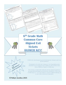 6th Grade Math Common Core Standards Exit Tickets ANSWER K
