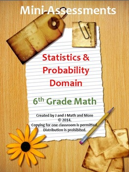 6th Grade Math: Mini-Assessments for Statistics and Probab