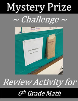 6th Grade Math Mystery Prize Challenge - Numbers/Operation