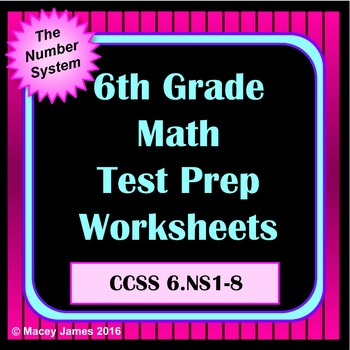 6th Grade Number System Math Test Prep and Review for the