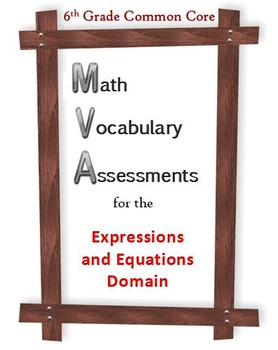 6th Grade Math:  Vocabulary Assessments for the EE Domain