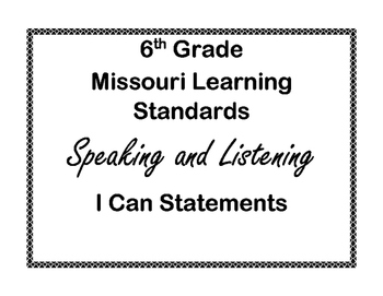 6th Grade Missouri Learning Standard I Can Statements