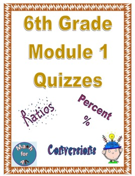 6th Grade Module 1 Quizzes for Topics A to D