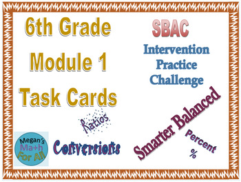 6th Grade Module 1 Task Cards - Ratio, Percent, and  Measu