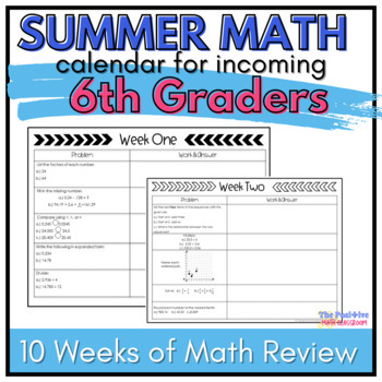 6th Grade Summer Math Review Calendar: 7 Weeks of Common C