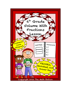 6th Grade Volume with Fractions Lesson: FOLDABLE & Homework