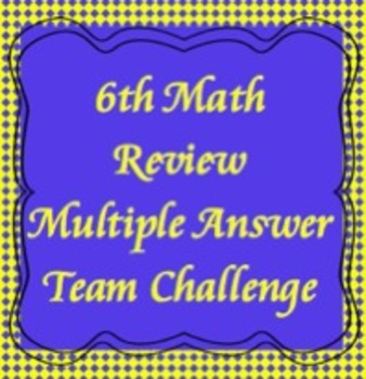 6th Math Review Game, Multiple Answer Challenge, TCAP Revi