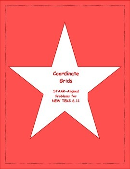 6th STAAR Coordinate Grids New TEKS 6.11