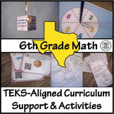 6th Grade Math TEKS Curriculum Support and Activities Bundle