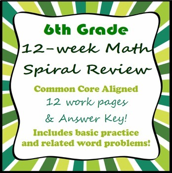 6th grade 12-Week Math Spiral Review