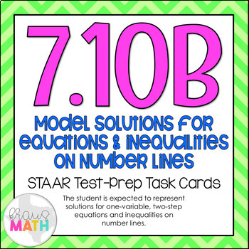 7.10B: Equations & Inequalities on a Number Line STAAR Tes