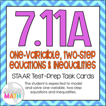 7.11A: Solving Equations & Inequalities STAAR Test-Prep Ta