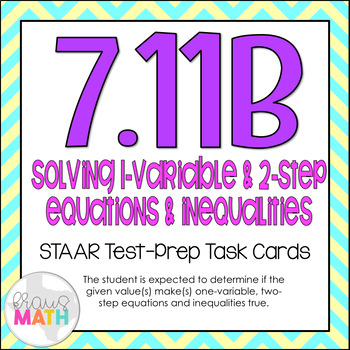 7.11B: Values for Equations & Inequalities STAAR Test-Prep
