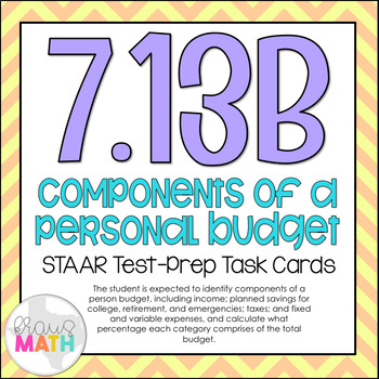 7.13B: Components of A Personal Budget STAAR Test-Prep Tas