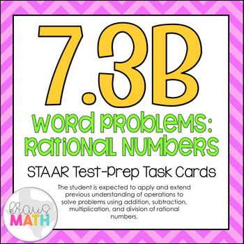7.3B: Rational Numbers with All Operations STAAR Test-Prep