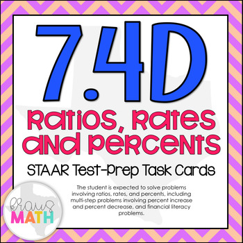 7.4D: Ratios, Percents & Percent Change STAAR Test-Prep Ta