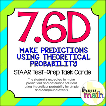 7.6D: Theoretical Probability STAAR Test-Prep Task Cards (
