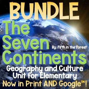 7 Continents Geography Unit SUPER BUNDLE