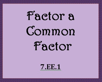 7.EE.1 Factor a Common Factor Worksheets