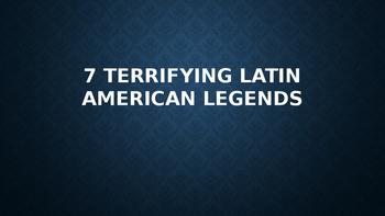 7 Terrifying Latin American Legends