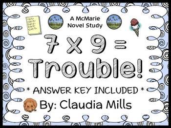 7 x 9 = Trouble! (Claudia Mills) Novel Study / Reading Com