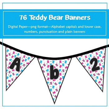 76 Teddy Bear Banners for classroom decoration, parties an