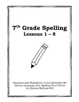 Middle School Spelling for the Busy Teacher - 7th Grade CC