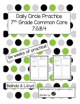 7th Grade Common Core Daily Circle Practice 7.GB.4 6 Weeks