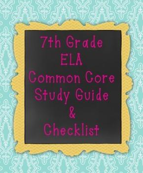 7th Grade ELA Common Core Checklist & Study Guide Editable
