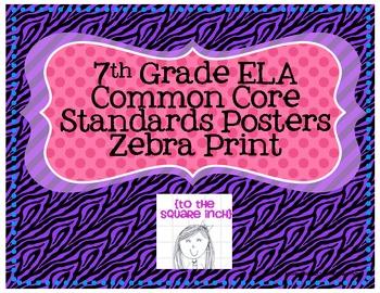 7th Grade ELA Common Core Posters- Zebra Print!
