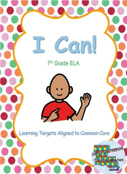 7th Grade ELA I Can Statements- Bundle
