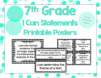 7th Grade ELA I Can Statements for CCSS Standards (Houndstooth)