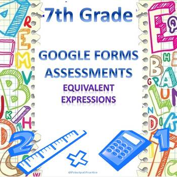 7th Grade Equivalent Expressions Quick Check Google Forms