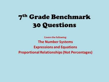 7th Grade Math Benchmark - Numbers, Algebra, Proportions -