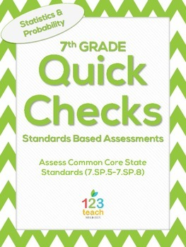 7th Grade Math Common Core Quick Check Mini Assessments (7