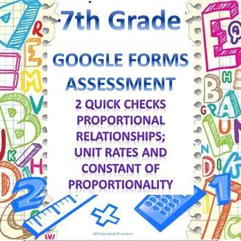 7th Grade Proportional Relationships 2 Quick Checks Google