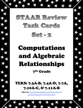 7th Grade STAAR Math Task Cards -Set 2 -Computations and A