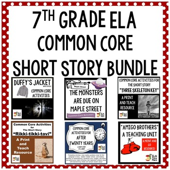 7th Grade Short Story Common Core Aligned Lesson Plan Bundle