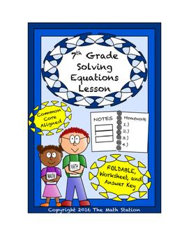 7th Grade Solving Equations Lesson: FOLDABLE & Homework