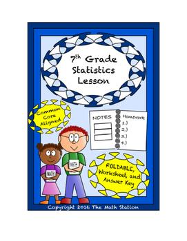 7th Grade Statistics Lesson: FOLDABLE & Homework