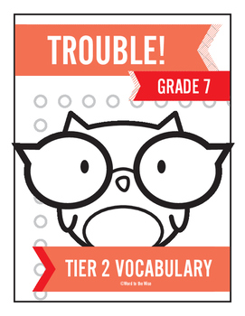 7th Grade Tier 2 Vocabulary Trouble