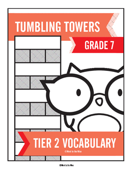 7th Grade Tier 2 Vocabulary Word Tumbling Towers
