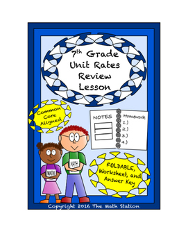 7th Grade Unit Rates Review Lesson: FOLDABLE & Homework
