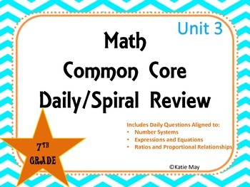 7th Grade Unit Three Spiral Common Core Daily Review for I
