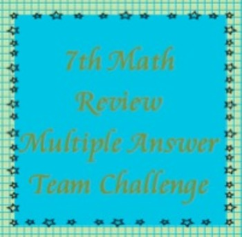 7th Math Review, Multiple Answer Challenge, TCAP Review (f