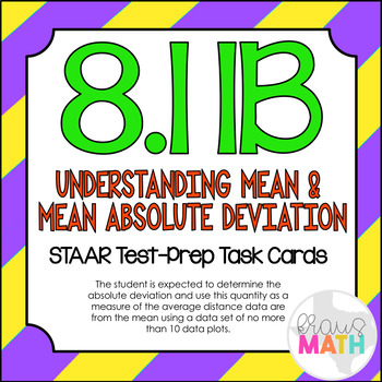 8.11B: Mean Absolute Deviation STAAR Test-Prep Task Cards