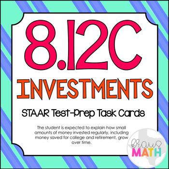 8.12C: Investments STAAR Test-Prep Task Cards (GRADE 8)